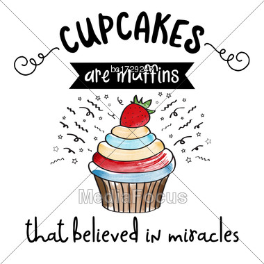 Beautiful Modern Inspirational Quote With Cupcake Stock Photo