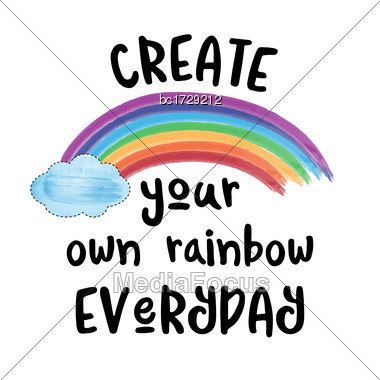 Beautiful Modern Inspirational Quote With Rainbow Stock Photo