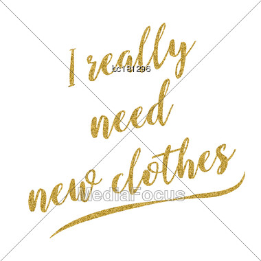 Funny Fashion Handwritten Golden Glitter Quote About Life, Vector Format Stock Photo