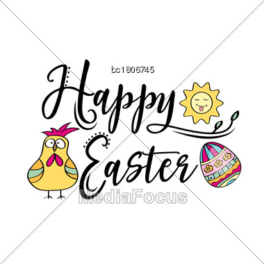 Happy Easter Greeting Text Decorate With Sun, Easter Egg And Chicken. Perfect For Easter Greeting Card . Vector Illustration, Isolated On White Stock Photo
