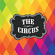 Circus Label On Colored Rhombus Background. Vector stock vector