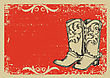 Cowboy Boots .Vector Graphic Image With Grunge Background For Text
