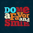 "Do Me A Favor And Smile"" Quote Typographical Retro Background, Vector Format stock illustration"