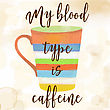 Funy Coffee Quote With Beutiful Watercolor Caffee Mug, Vector Illustration