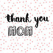 Greeting Watercolor Card. Mothers Day.Thank You Mom.Colorful Hand Drawn Background With Calligraphy Handlettering Text On Seamless Pink Polka Dot Background