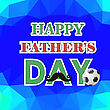 Happy Fathers Day Poster On Blue Polygonal Background