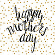 Happy Mother's Day, Vector Handwritten Text, Calligraphy Lettering Text And Flowers On Polka Dot Pattern