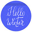 Hello Winter Typographic Poster. Hand Drawn Phrase. Lettering On Blue Knitted Background