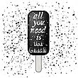 Ice Cream Poster And Quote. Lettering With Typography Design On Grunge Particles Background