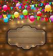 Illustration Colorful Balloons, Hanging Flags On Wooden Texture, Place For Your Text - Vector