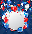 Illustration Greeting Card For American Holidays, Colorful Bunting, Balloons And Confetti. Space For Your Text - Vector stock illustration