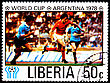 Championship LIBERIA - CIRCA 1978: A Postage Stamp Shows Football Players In World Football Cup In Argentina, Circa 1978 stock image