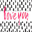 Love You Card. Pink Ink Text On Seamless Black And White Background. Hand Drawn Brush Modern Calligraphy. Valentine Card Design
