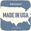 Proudly Made In USA. Vintage Background, Vector, EPS10