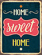 """Retro Metal Sign """"Home Sweet Home"""", Eps10 Vector Format"""
