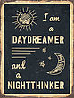 "Retro Metal Sign ""I Am A Daydreamer And A Nighttinker ."", Eps10 Vector Format"