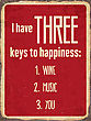 "Retro Metal Sign ""I Have Three Keys To Happiness: Wine, Music, You"", Eps10 Vector Format"
