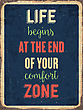 """Fifties Retro Metal Sign """" Life Begins At The End Of Your Comfort Zone"""", Eps10 Vector Format stock vector"""