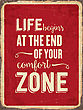 """Retro Metal Sign """" Life Begins At The End Of Your Comfort Zone"""", Eps10 Vector Format stock vector"""