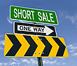 Short Sale One Way Post Sign Over Blue Sky stock photo