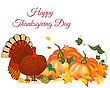 Thanksgiving Day Greeting Card With Text Space. Design Consist From Pumpkin, Turkey, Tomato, Maple Leaves Over White Background. Very Cute And Warm Colors. Vector Illustration