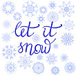 Winter Typographic Poster. Hand Drawn Phrase. Lettering On Blue Snowflakes Background